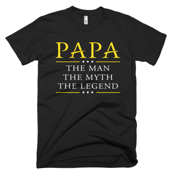 Man Myth Legend - Best Papa T-Shirt