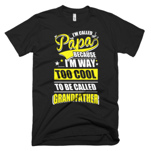 Too Cool Grandfather - Best Papa T-Shirt