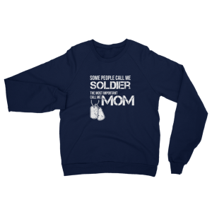 Call Me Soldier Mom Unisex Sweatshirt Navy