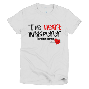 Heart Whisperer - Cardiac Nurse T-Shirts