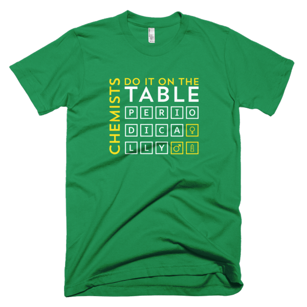 Chemists Do It Periodically Mens Tee Green