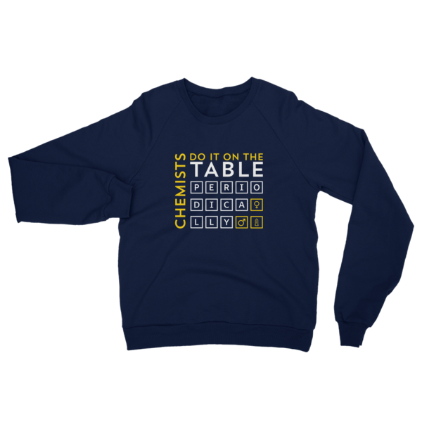 Chemists Do It Periodically Sweatshirt Navy