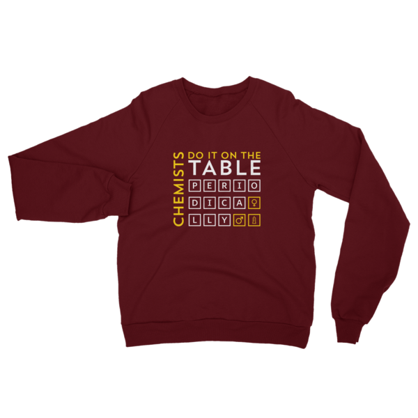 Chemists Do It Periodically Sweatshirt Truffle
