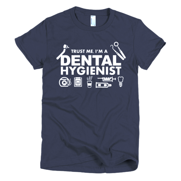 Trust Me - Dental Assistant T-Shirt