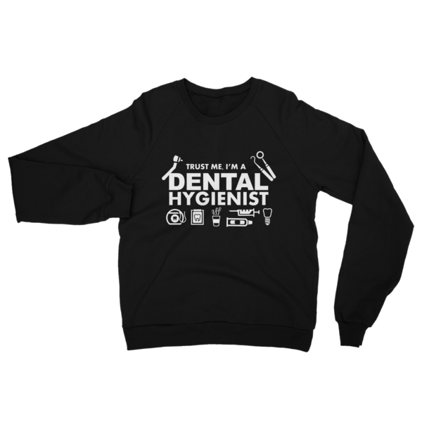 Dental Hygienist Sweatshirt Black