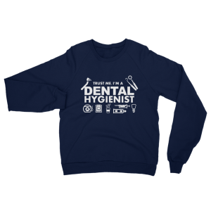Dental Hygienist Sweatshirt Navy