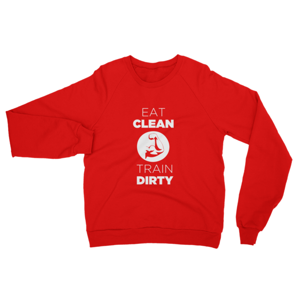 Eat Clean Train Dirty Sweatshirt Red