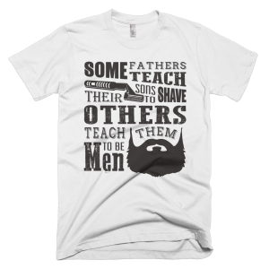 Teach Sons To Shave - Father and Son T-Shirt