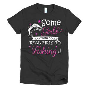 Real Girls Go Fishing - Fishing Girl T-Shirt