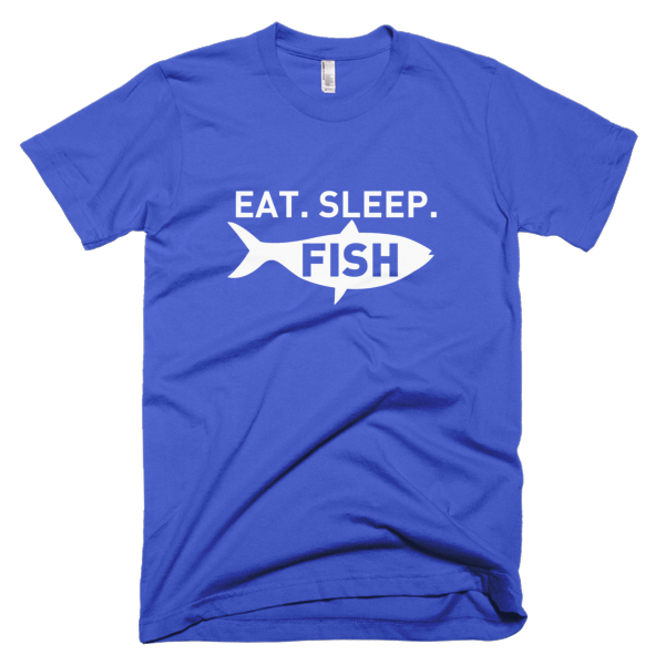 Eat Sleep Fish - Fishing T-Shirts