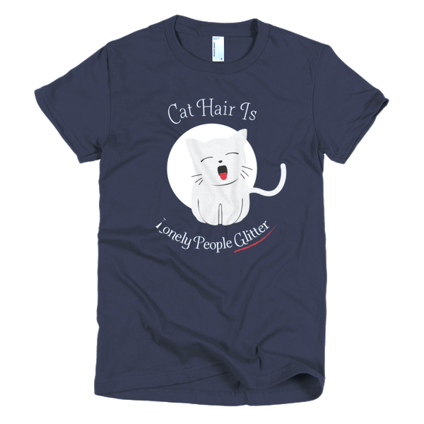Cat Hair Is Lonely People Glitter - Funny Cat Tees