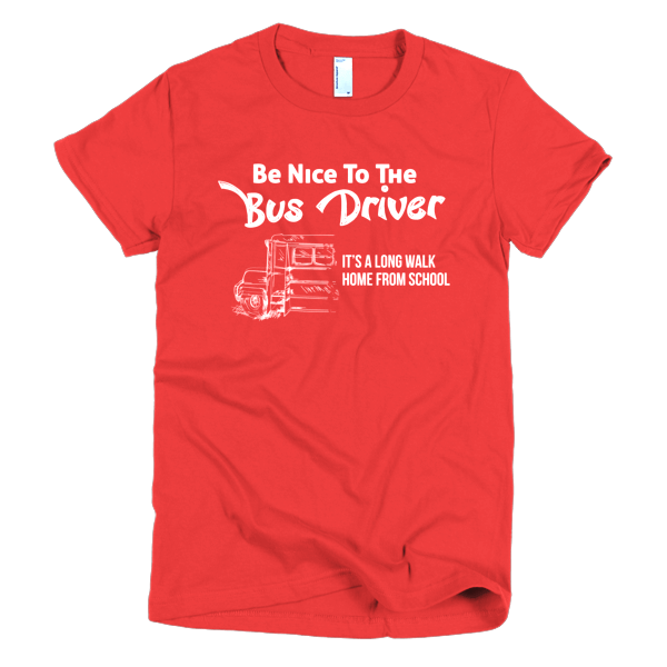 Funny School Bus Driver T-Shirt - Its A Long Walk Home