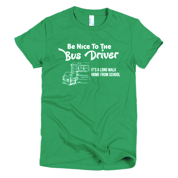Funny School Bus Driver Tees - Its A Long Walk Home