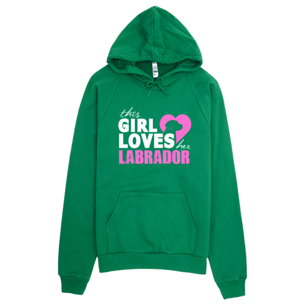 Girl Loves Her Labrador Hoodie Green