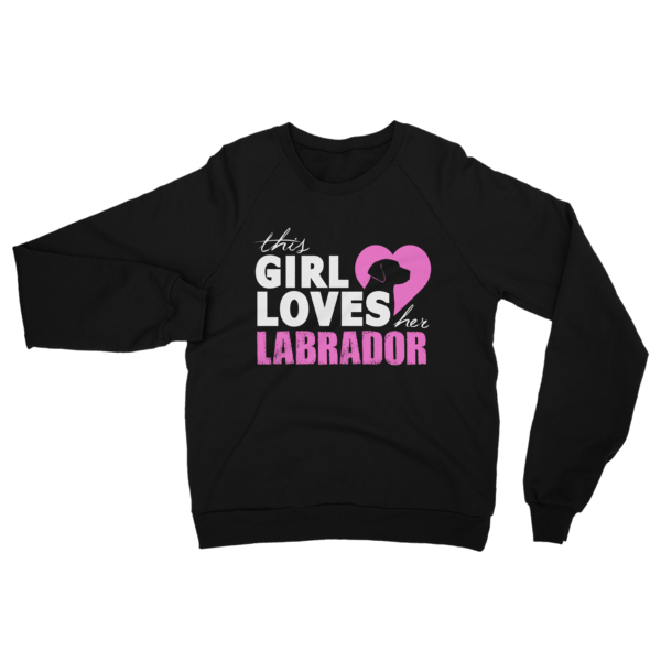 Girl Loves Her Labrador Sweatshirt Black