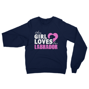 Girl Loves Her Labrador Sweatshirt Navy