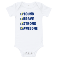 Young Brave Strong Awesome Short Sleeve White Baby Onesie