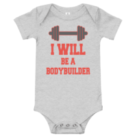 I Will Be A Bodybuilder Short Sleeve Grey Baby Onesie
