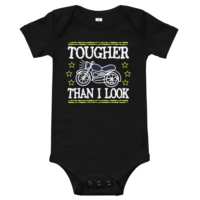 Tougher Than I Look Short Sleeve Black Baby Onesie