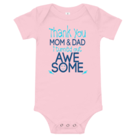 I Turned Out Awesome Short Sleeve Pink Baby Onesie