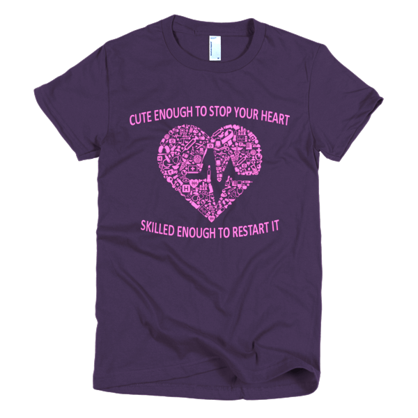Stop Your Heart Nurse T-Shirt For Women