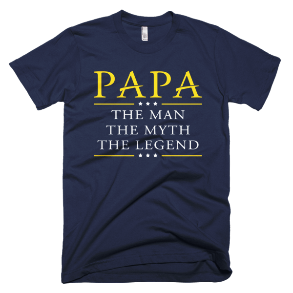 Man Myth Legend - Papa Cool T-Shirt