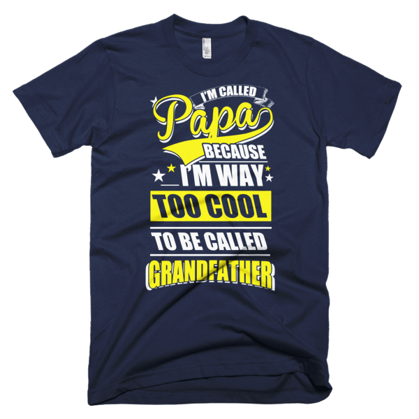 Too Cool Grandfather - Papa Cool T-Shirt