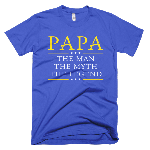 Man Myth Legend - Papa Cool Tee Shirt
