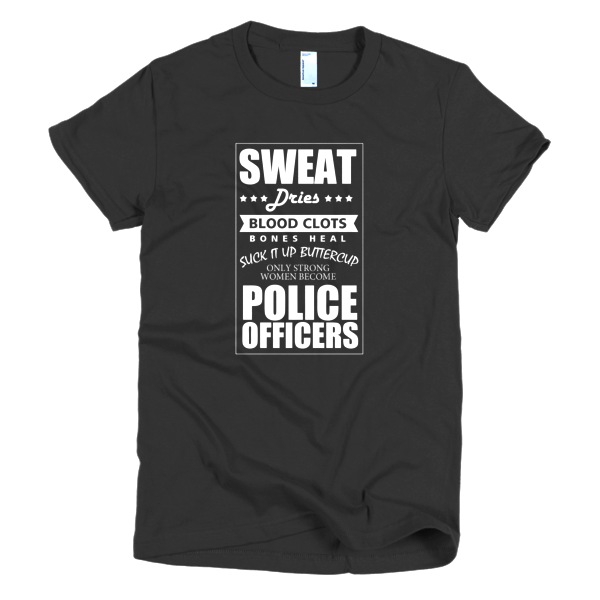 Strong Women Become Police - Police T-Shirt Designs