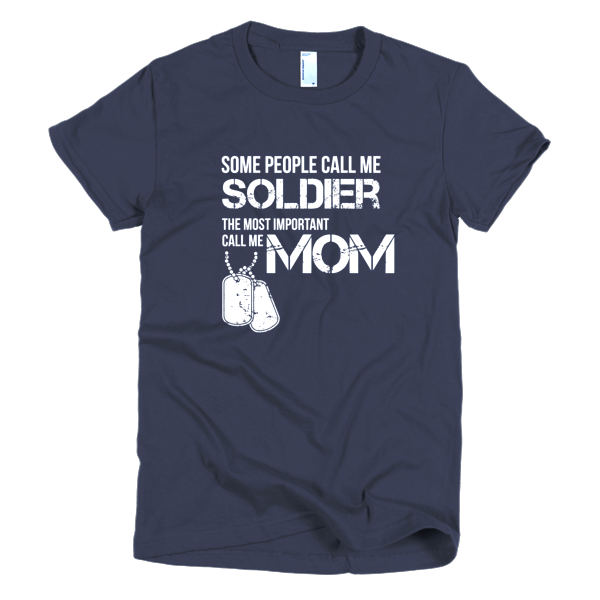 Shirts For Military Moms - Soldier Mom