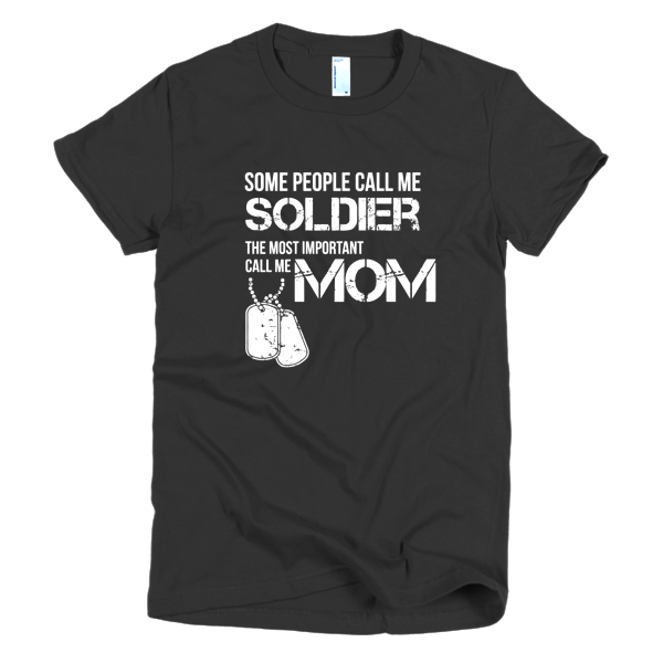 Shirts For Moms - Soldier Mom