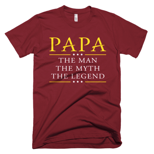 Man Myth Legend - Shirts For Papa