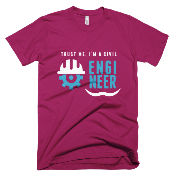 Trust Me - T-Shirt Quotes For Civil Engineers