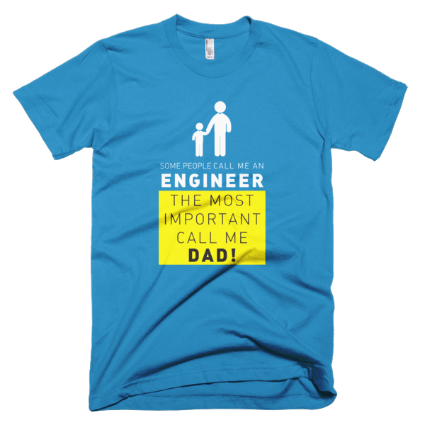 Call Me Engineer Dad - T-Shirt Quotes For Engineers
