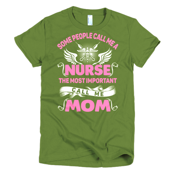 Call Me Nurse Mom - T- Shirts For Nurses