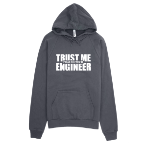 Trust Me I'm An Electrical Engineer Hoodie Asphalt