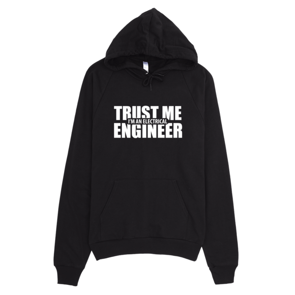 Trust Me I'm An Electrical Engineer Hoodie Black