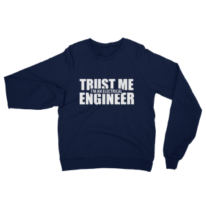 Trust Me I'm An Electrical Engineer Sweatshirt Navy