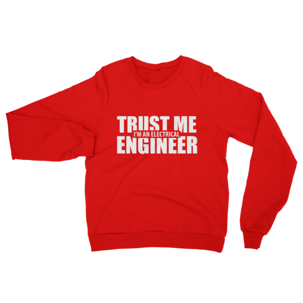 Trust Me I'm An Electrical Engineer Sweatshirt Red